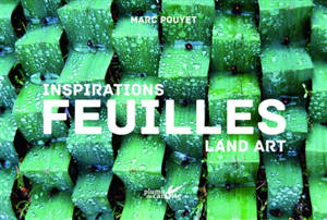 Inspirations feuilles : land art