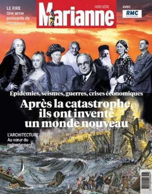 Après la catastrophe, ils ont inventé un monde nouveau : épidémies, séismes, guerres, crises économiques