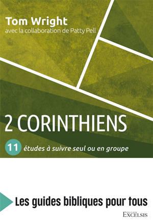 2 Corinthiens : 11 études à suivre seul ou en groupe