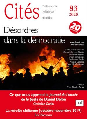 Cités. n° 83, Désordres dans la démocratie