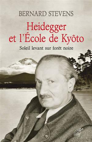Heidegger et l'école de Kyôto : soleil levant sur forêt noire