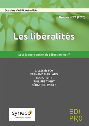 Dossiers d'ASBL actualités (Les). n° 21, Les libéralités