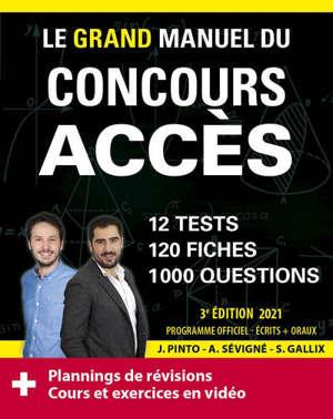 Le grand manuel du concours Accès : 12 tests blancs, 120 fiches de cours, 120 vidéos de cours, 1.000 questions : nouveau programme officiel