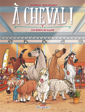 A cheval !. Volume 7, Les rênes du salon
