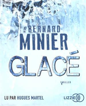 Glacé : thriller