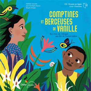 Comptines et berceuses de vanille : des rives de l'Afrique aux îles de l'océan Indien