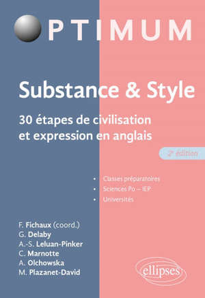 Substance & style : 30 étapes de civilisation et expression en anglais