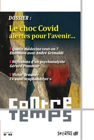 ContreTemps. n° 46, Le choc Covid : alertes pour l'avenir...
