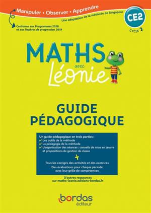 Les maths avec Léonie CE2, cycle 2 : guide pédagogique
