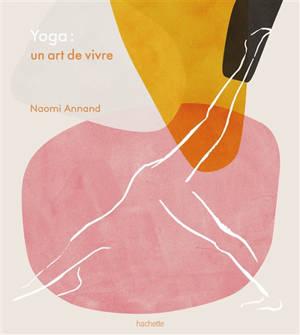 Yoga : un art de vivre