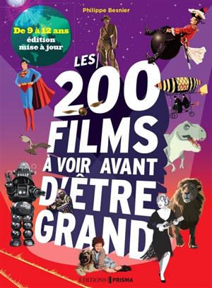 Les 200 films à voir avant d'être grand : de 9 à 12 ans
