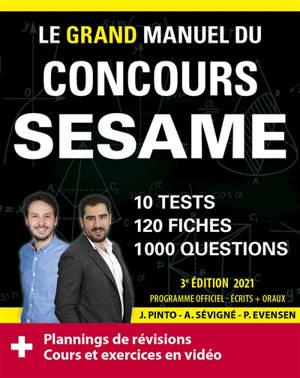 Le grand manuel du concours Sésame : 10 tests, 120 fiches, 120 vidéos de cours, 1.000 questions : nouveau programme officiel
