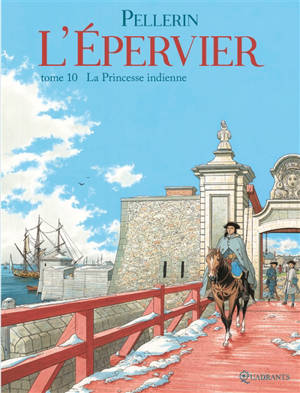 L'Epervier : 2e cycle. Volume 10, La princesse indienne
