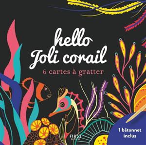 Hello joli corail : 6 cartes à gratter