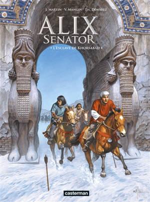 Alix senator. Volume 11, L'esclave de Khorsabad