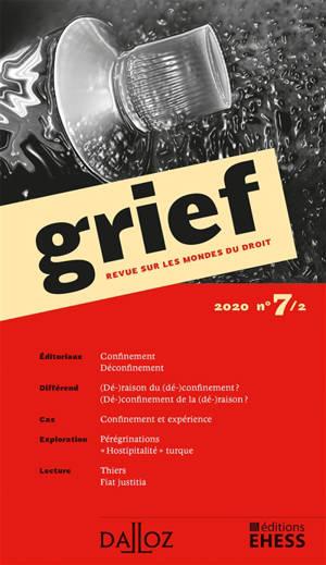 Grief : revue sur les mondes du droit. n° 7-2