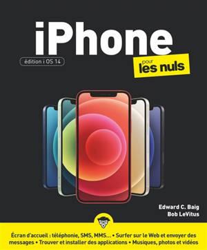 iPhone pour les nuls : édition iOS 14
