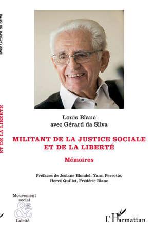 Militant de la justice sociale et de la liberté : mémoires