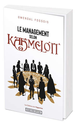 Le management selon Kaamelott