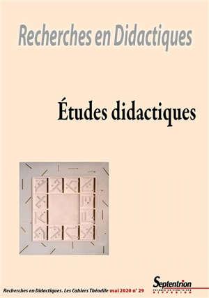 Recherches en didactiques. n° 29, Etudes didactiques