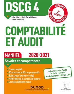 Comptabilité et audit DSCG 4 : manuel 2020-2021 : réforme expertise comptable