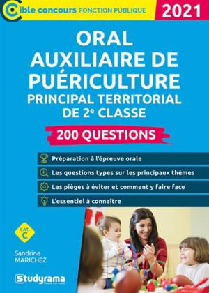 Oral auxiliaire de puériculture principal territorial de 2e classe, cat. C : 200 questions : 2021