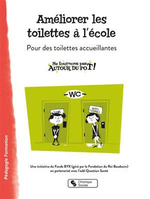 Améliorer les toilettes à l'école : pour des toilettes accueillantes