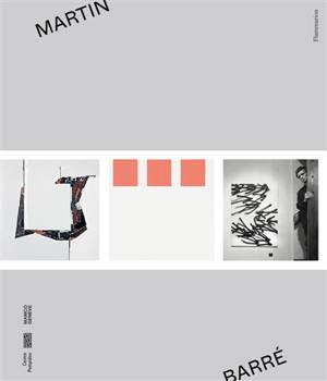 Martin Barré : exposition, Paris, Centre Pompidou, du 12 octobre 2020 au 4 janvier 2021