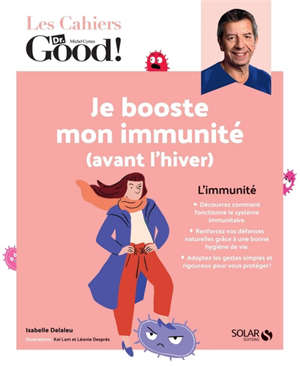Je booste mon immunité (avant l'hiver)