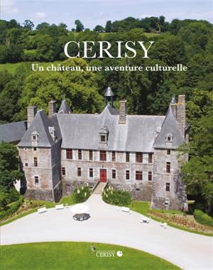 Cerisy : un château, une aventure culturelle