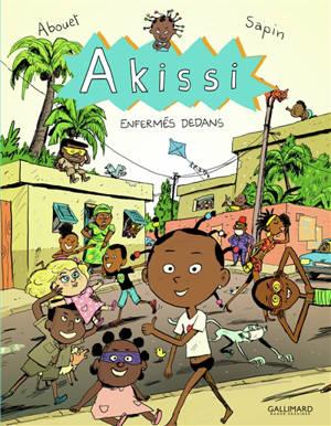 Akissi. Volume 10, Enfermés dedans