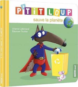 P'tit Loup sauve la planète