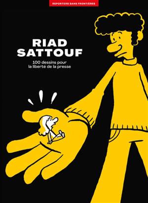 Riad Sattouf : 100 dessins pour la liberté de la presse