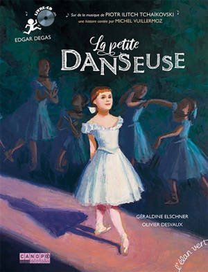 La petite danseuse : Edgar Degas