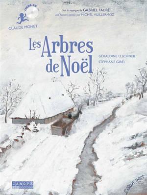 Les arbres de Noël : Claude Monet