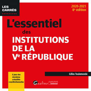 L'essentiel des institutions de la Ve République : 2020-2021