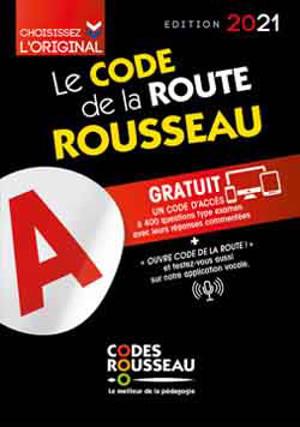 Le code Rousseau de la route : édition 2021