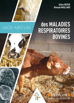 Vade-mecum des maladies respiratoires bovines