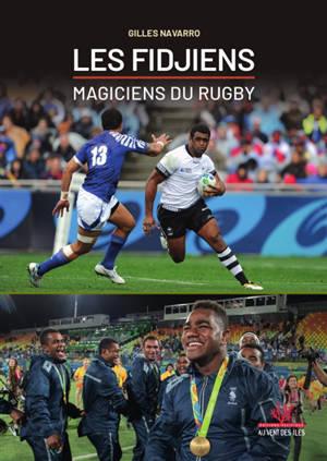 Les Fidjiens, magiciens du rugby
