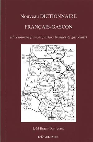 Nouveau dictionnaire français-gascon = Dicciounari francés parlars biarnés & gascoùns
