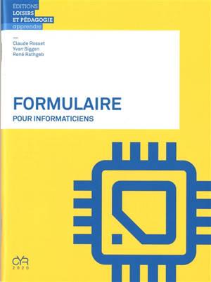 Formulaire pour informaticiens