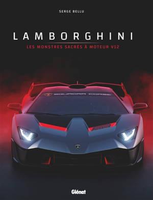 Lamborghini : les monstres sacrés à moteur V12