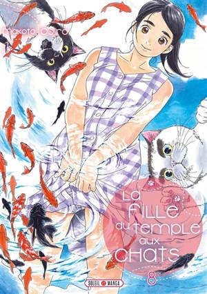 La fille du temple aux chats. Volume 8