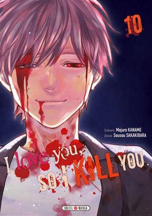 I love you so I kill you. Volume 10