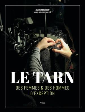 Le Tarn : des femmes & des hommes d'exception