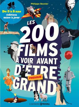 Les 200 films à voir avant d'être presque grand : de 3 à 8 ans