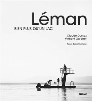 Léman : bien plus qu'un lac