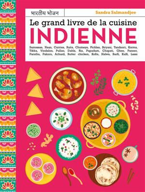 Le grand livre de la cuisine indienne