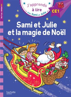 Sami et Julie et la magie de Noël : CE1