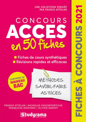 Concours Accès en 50 fiches : méthodes, savoir-faire, astuces : 2021